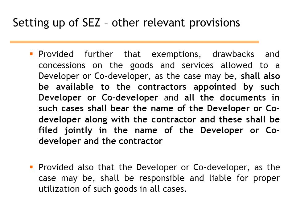 Setting up of SEZ – other relevant provisions