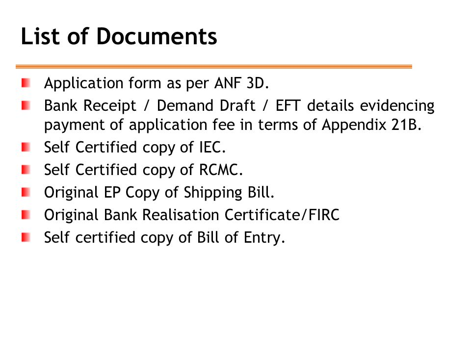 List of Documents Application form as per ANF 3D.