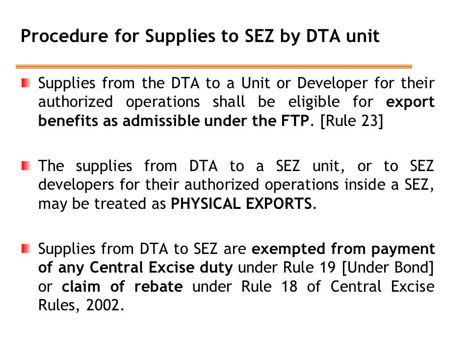 Procedure for Supplies to SEZ by DTA unit