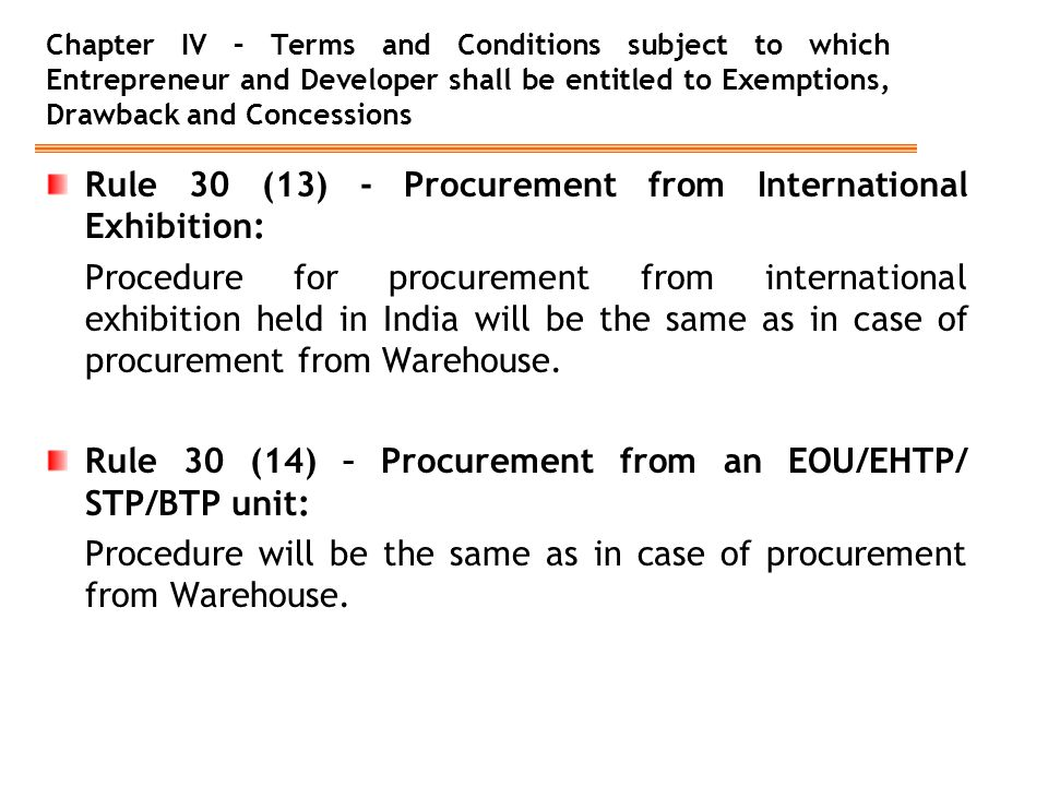 Rule 30 (13) - Procurement from International Exhibition: