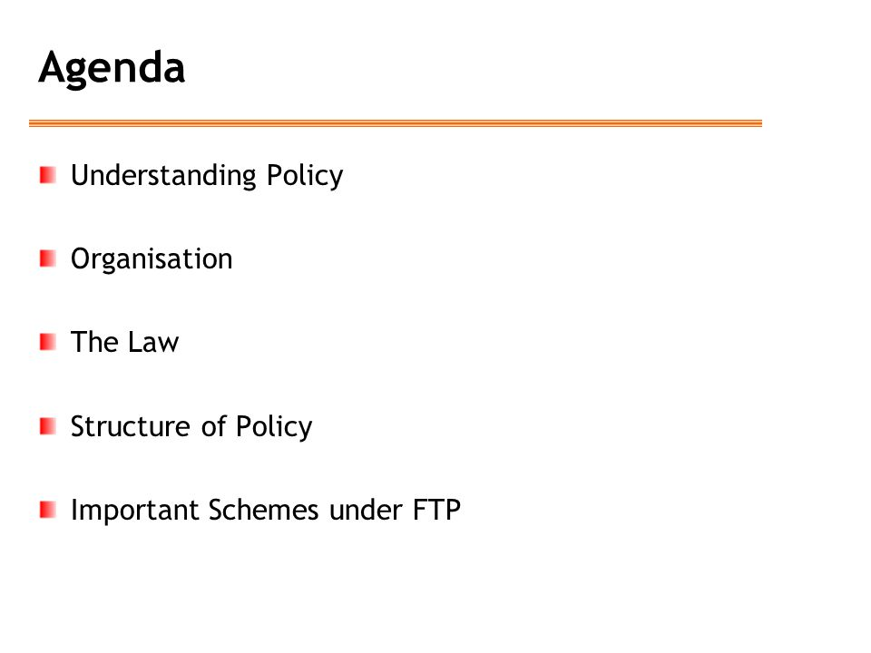 Agenda Understanding Policy Organisation The Law Structure of Policy