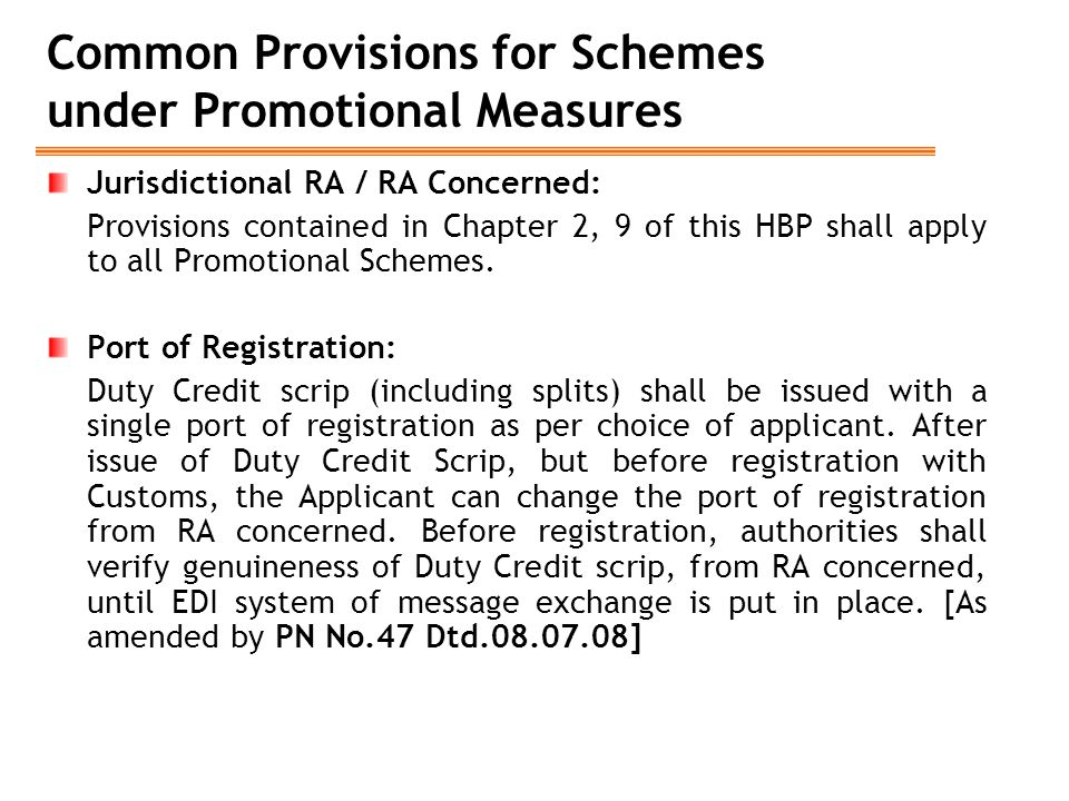 Common Provisions for Schemes under Promotional Measures