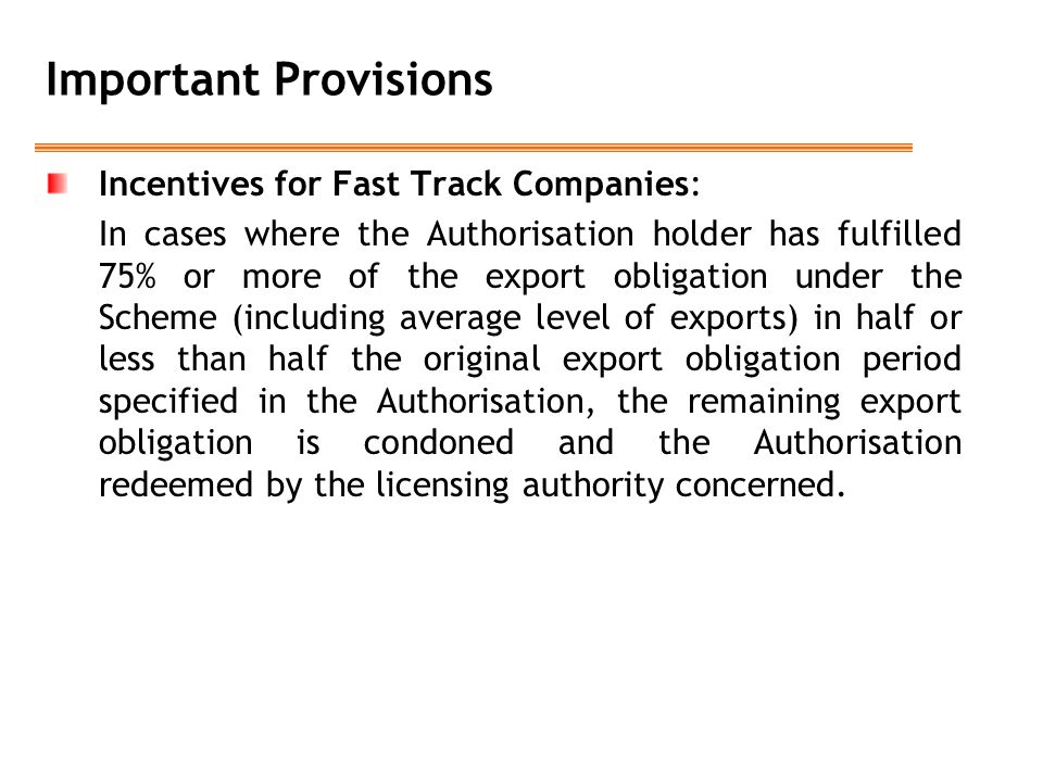 Important Provisions Incentives for Fast Track Companies: