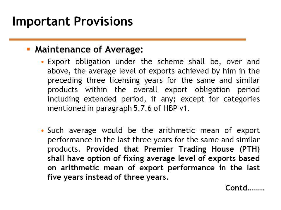 Important Provisions Maintenance of Average: