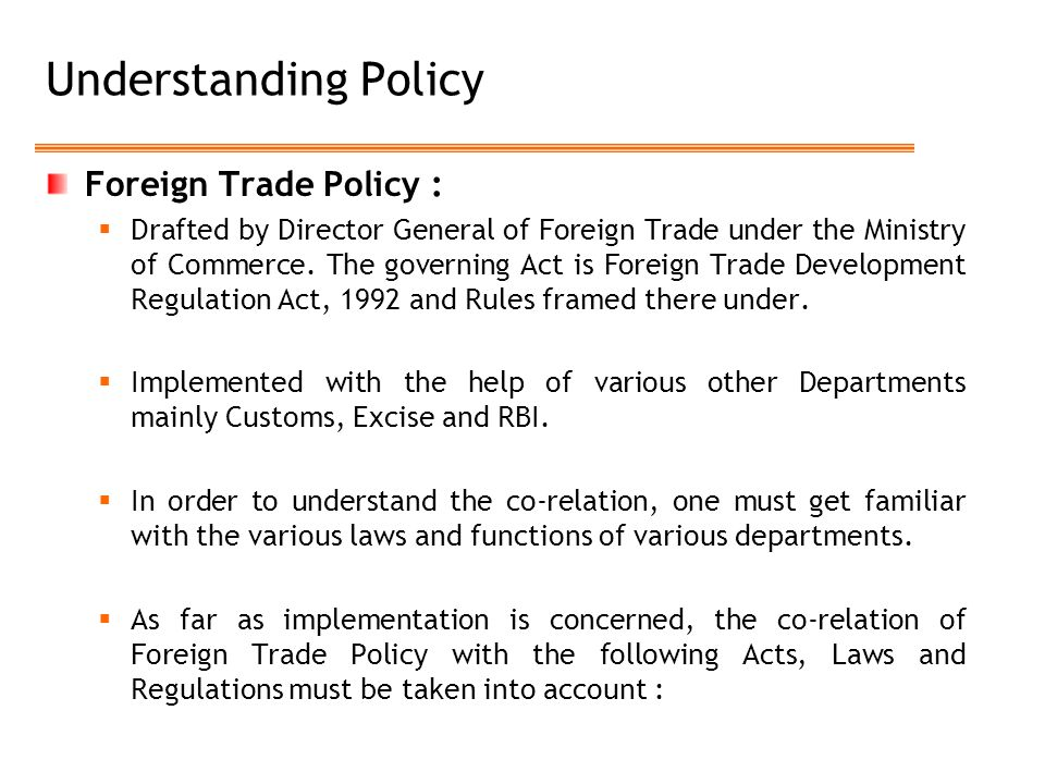 Understanding Policy Foreign Trade Policy :