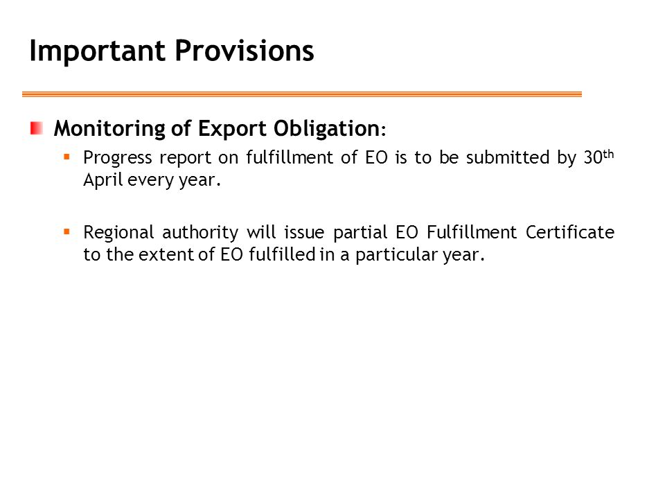 Important Provisions Monitoring of Export Obligation: