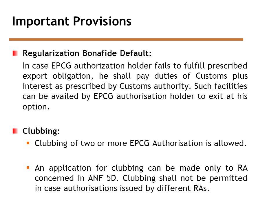 Important Provisions Regularization Bonafide Default: