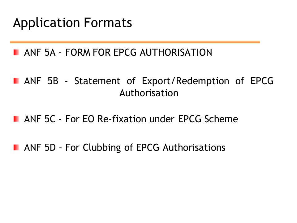 Application Formats ANF 5A - FORM FOR EPCG AUTHORISATION
