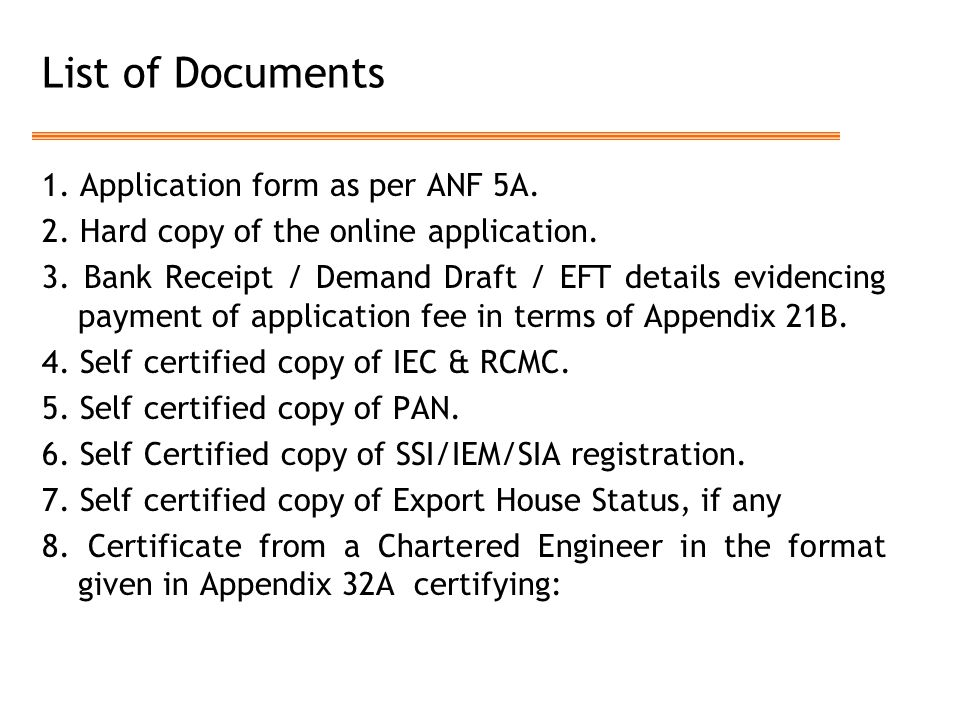 List of Documents 1. Application form as per ANF 5A.
