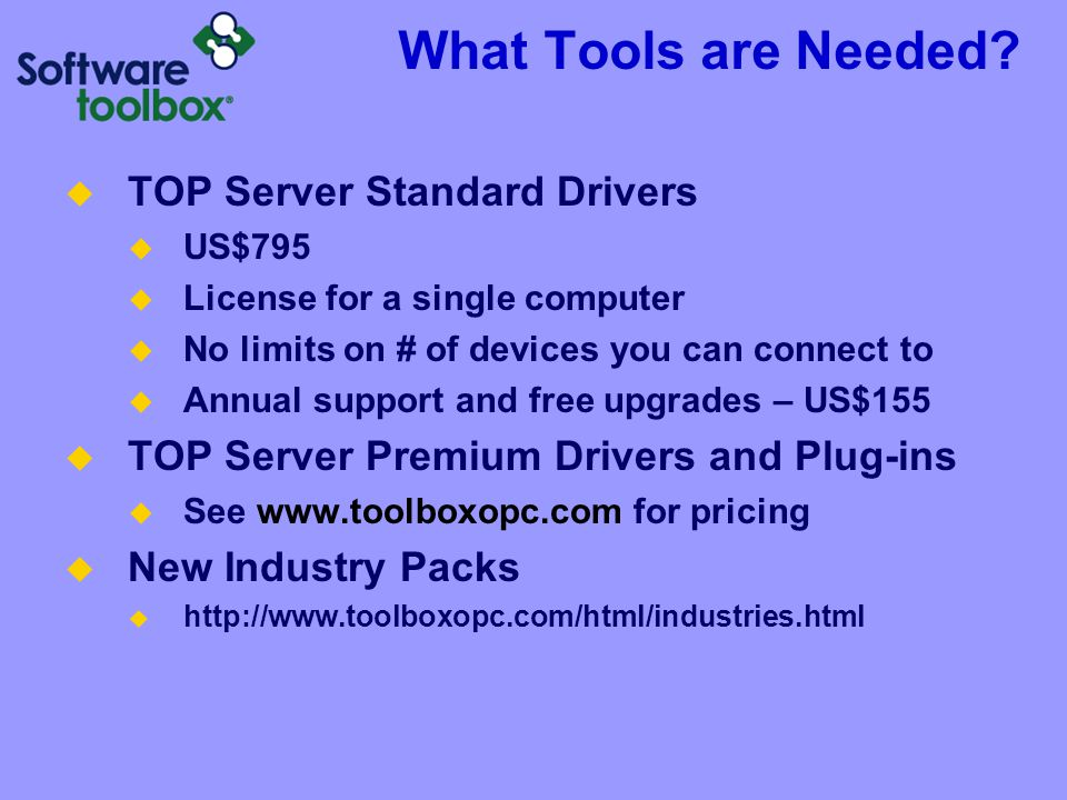 What Tools are Needed TOP Server Standard Drivers