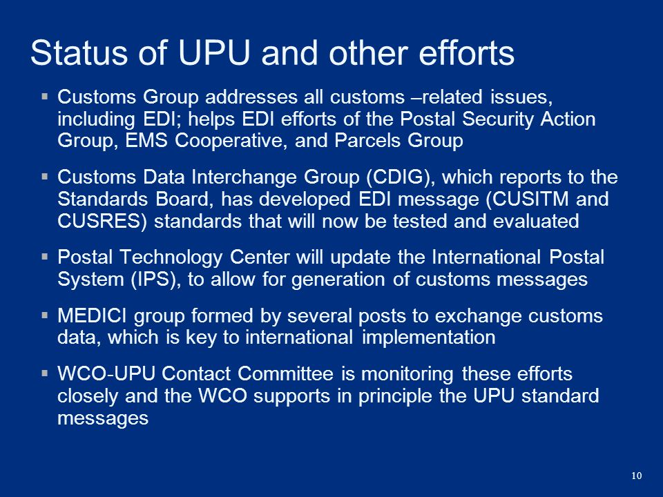 Status of UPU and other efforts