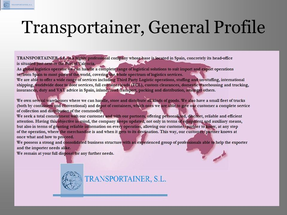 Transportainer, General Profile