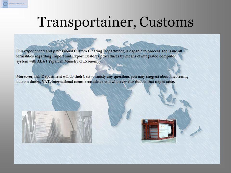 Transportainer, Customs