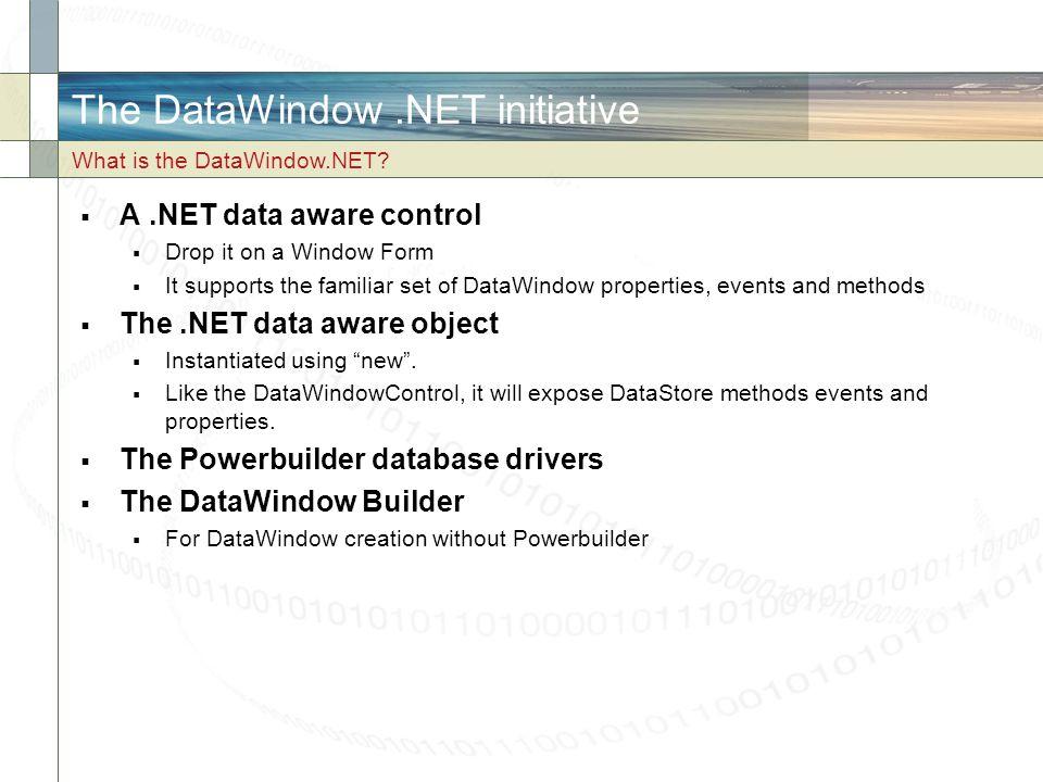 The DataWindow .NET initiative