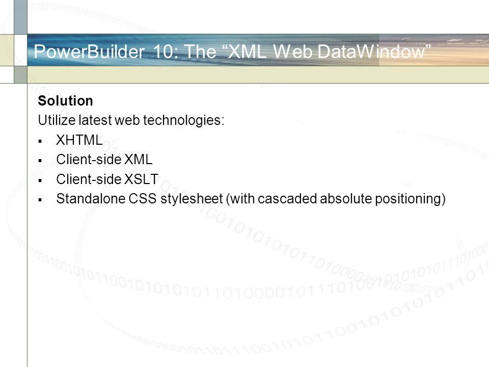 PowerBuilder 10: The XML Web DataWindow