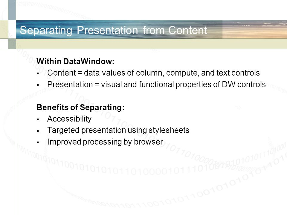 Separating Presentation from Content