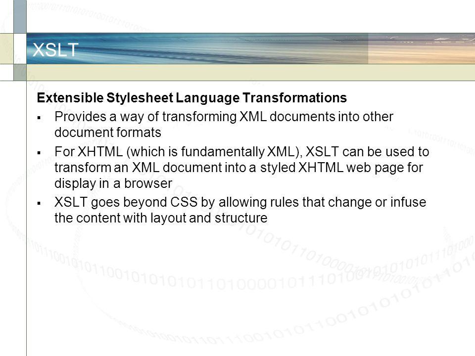 XSLT Extensible Stylesheet Language Transformations
