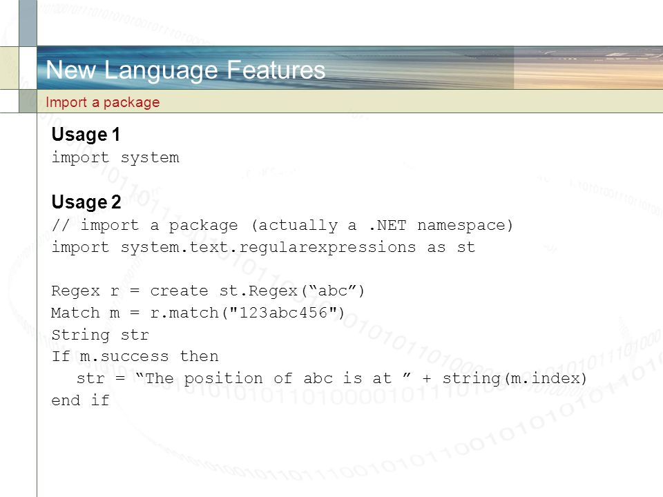New Language Features Usage 1 Usage 2 import system