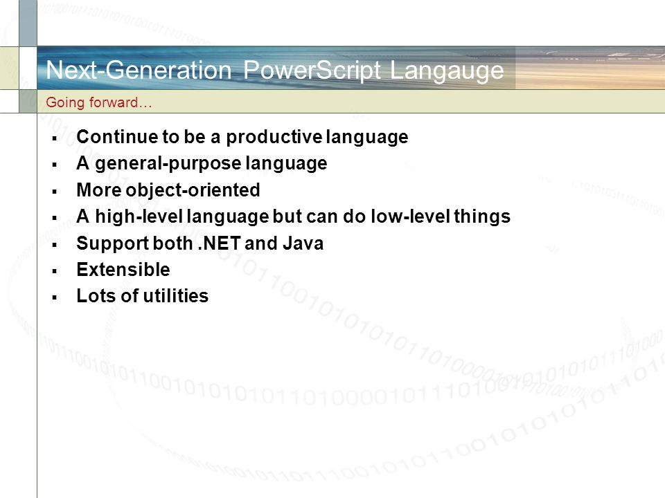 Next-Generation PowerScript Langauge