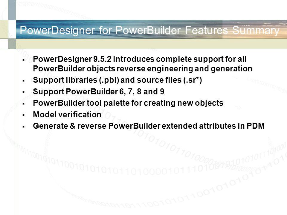 PowerDesigner for PowerBuilder Features Summary