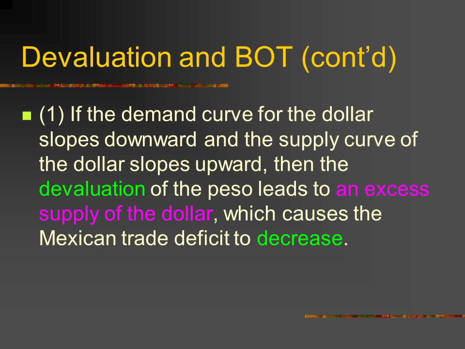 Devaluation and BOT (cont'd)