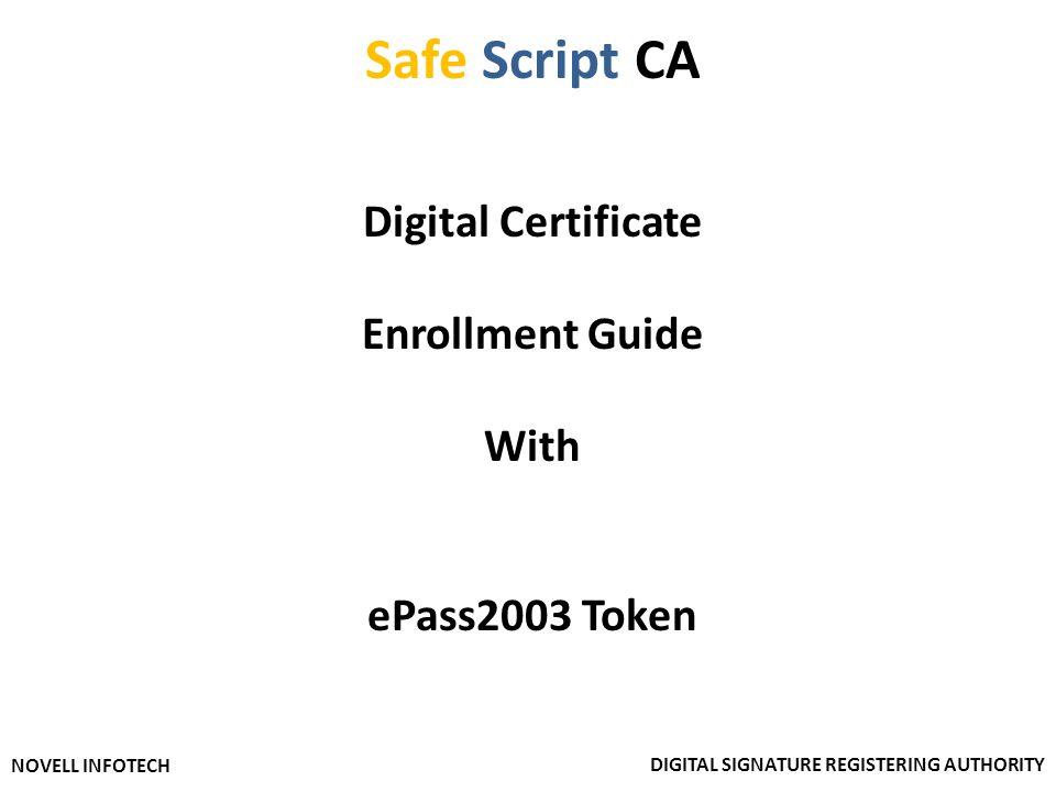 Safe Script CA Digital Certificate Enrollment Guide With