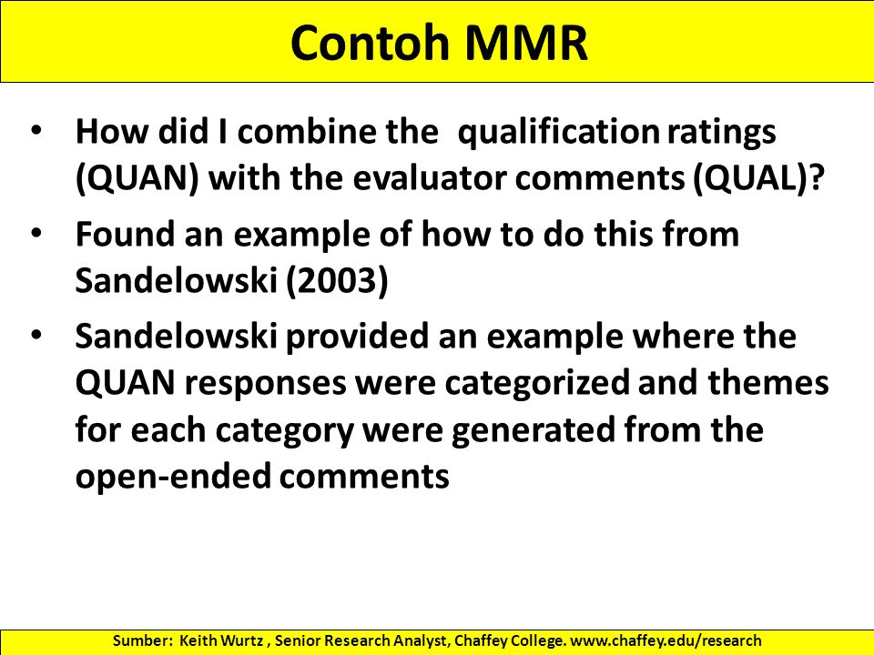 Contoh MMR How did I combine the qualification ratings (QUAN) with the evaluator comments (QUAL)