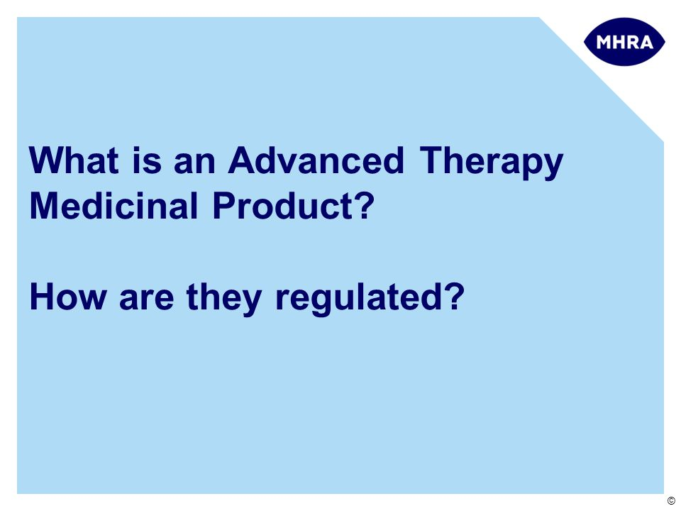 What is an Advanced Therapy Medicinal Product