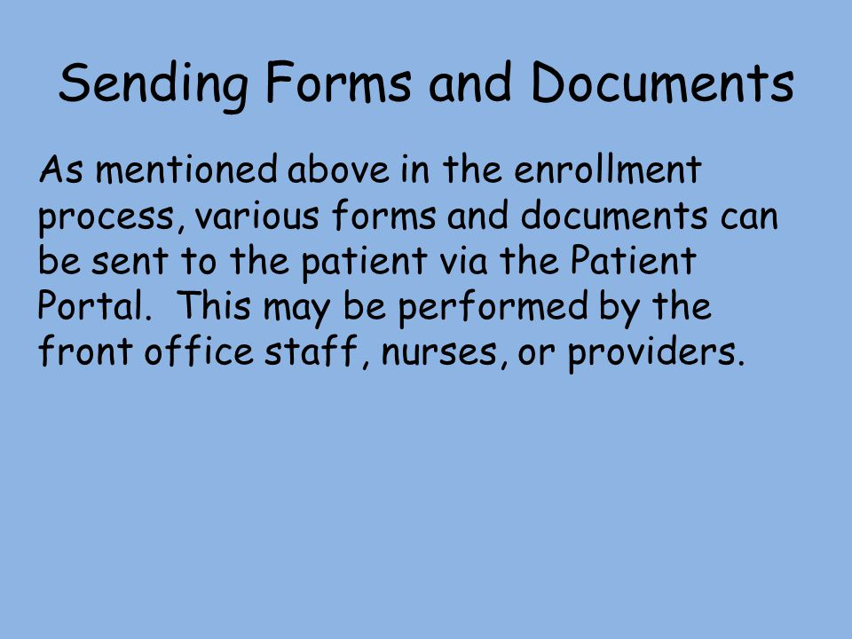 Sending Forms and Documents