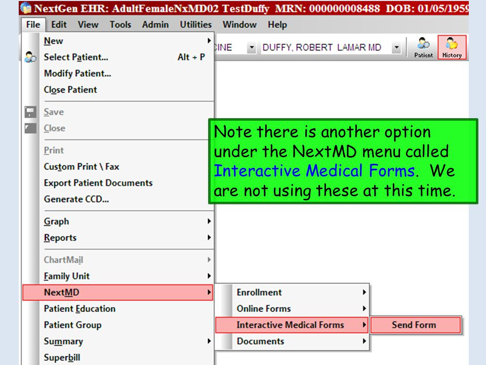 Note there is another option under the NextMD menu called Interactive Medical Forms.