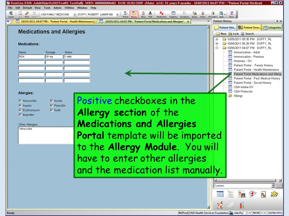 Positive checkboxes in the Allergy section of the Medications and Allergies Portal template will be imported to the Allergy Module.