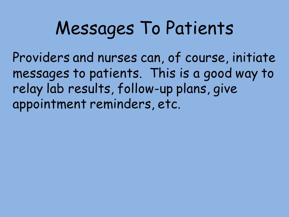 Messages To Patients
