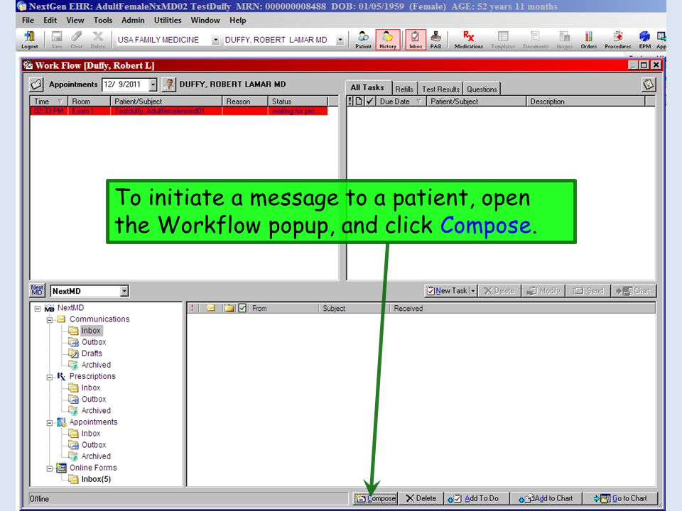 To initiate a message to a patient, open the Workflow popup, and click Compose.
