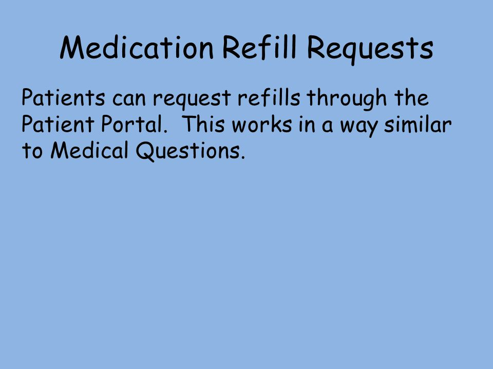 Medication Refill Requests
