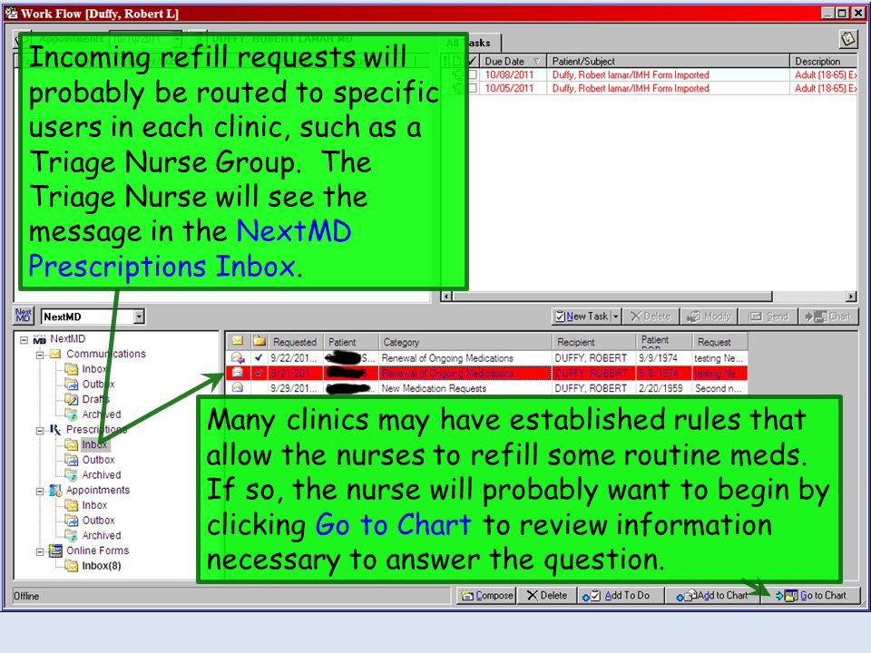Incoming refill requests will probably be routed to specific users in each clinic, such as a Triage Nurse Group. The Triage Nurse will see the message in the NextMD Prescriptions Inbox.