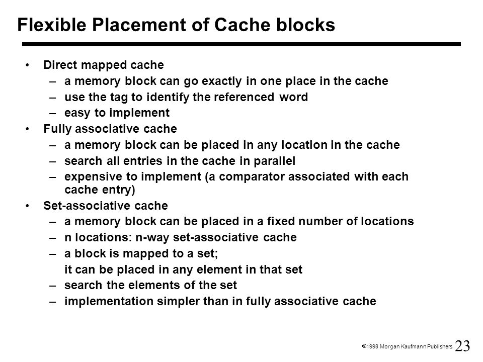 Flexible Placement of Cache blocks