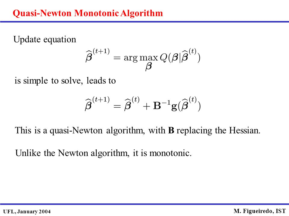 Quasi-Newton Monotonic Algorithm