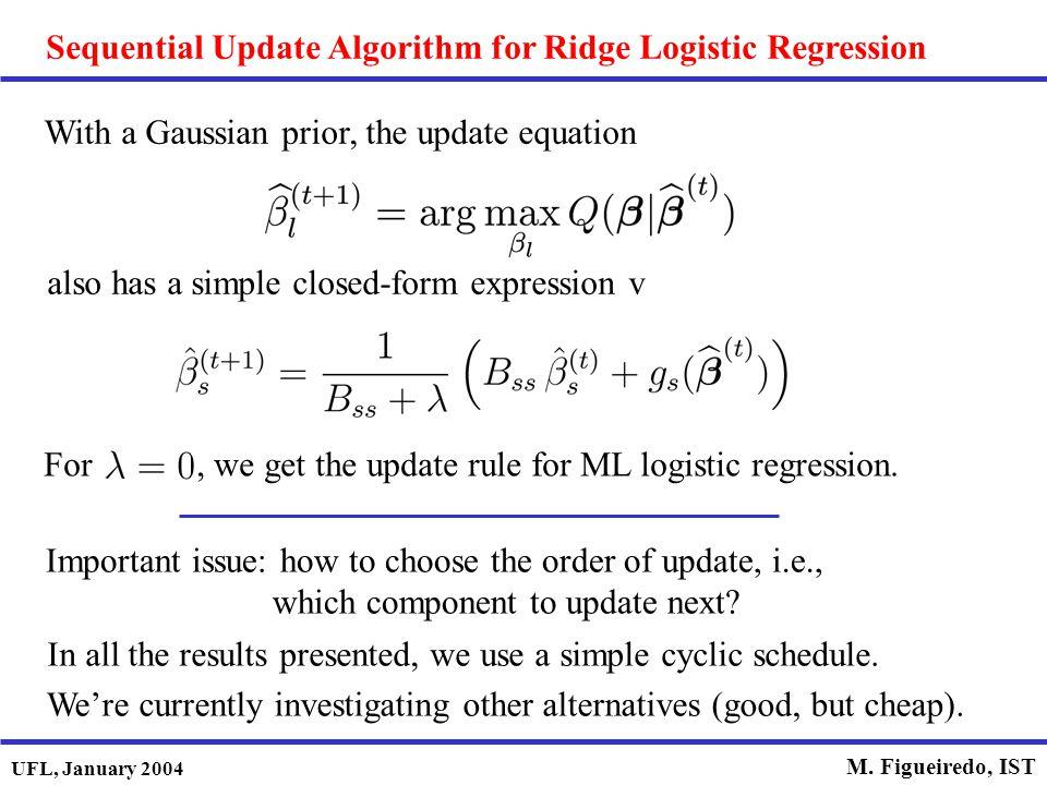 Sequential Update Algorithm for Ridge Logistic Regression