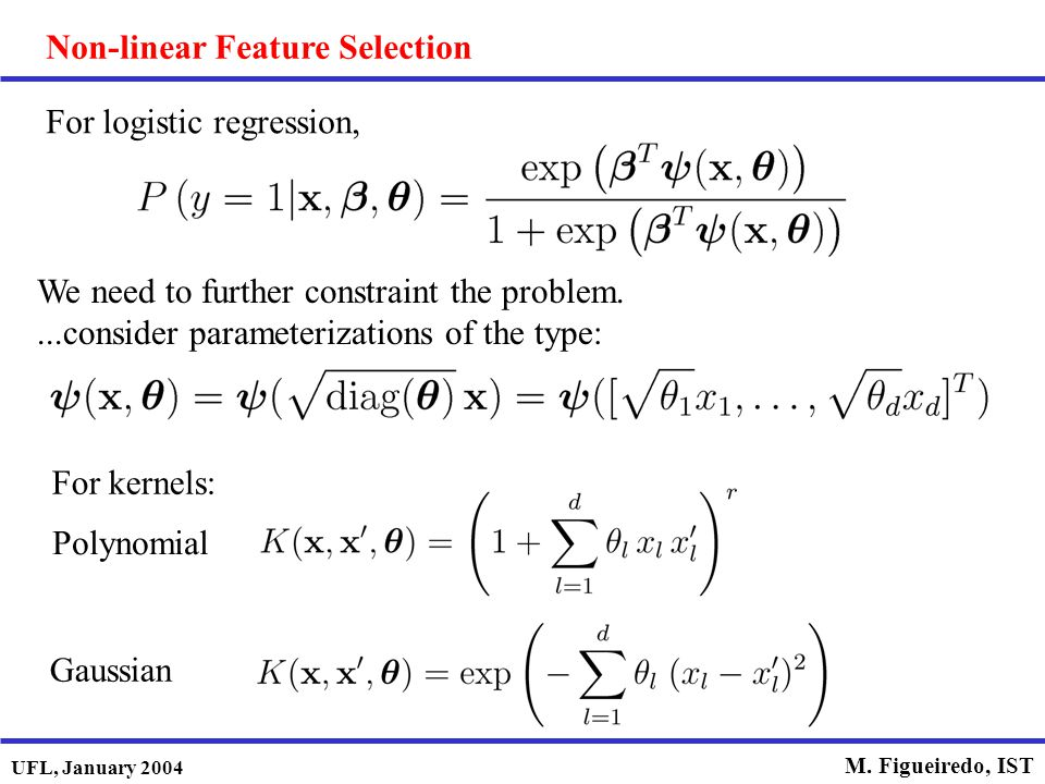 Non-linear Feature Selection