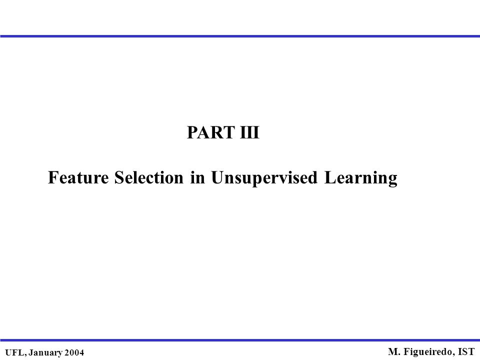 Feature Selection in Unsupervised Learning