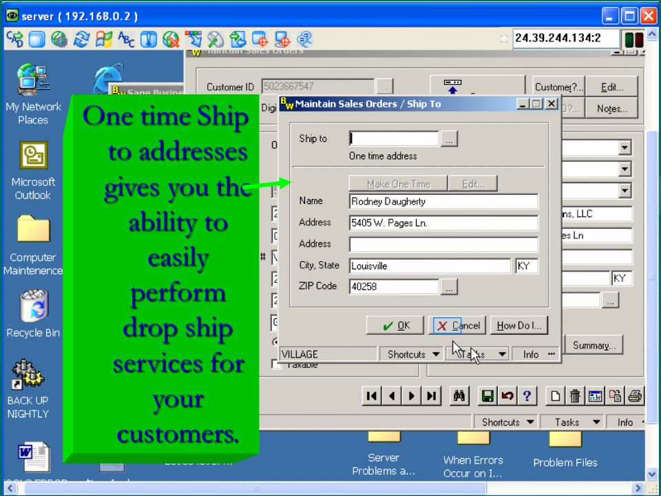 One time Ship to addresses gives you the ability to easily perform drop ship services for your customers.