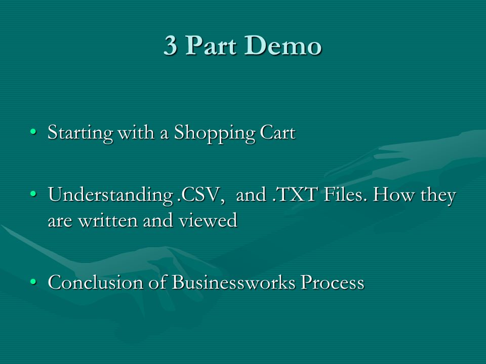 3 Part Demo Starting with a Shopping Cart