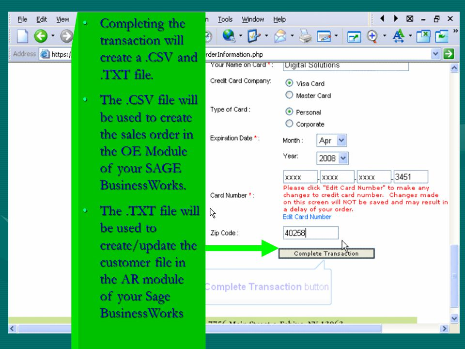Completing the transaction will create a .CSV and .TXT file.