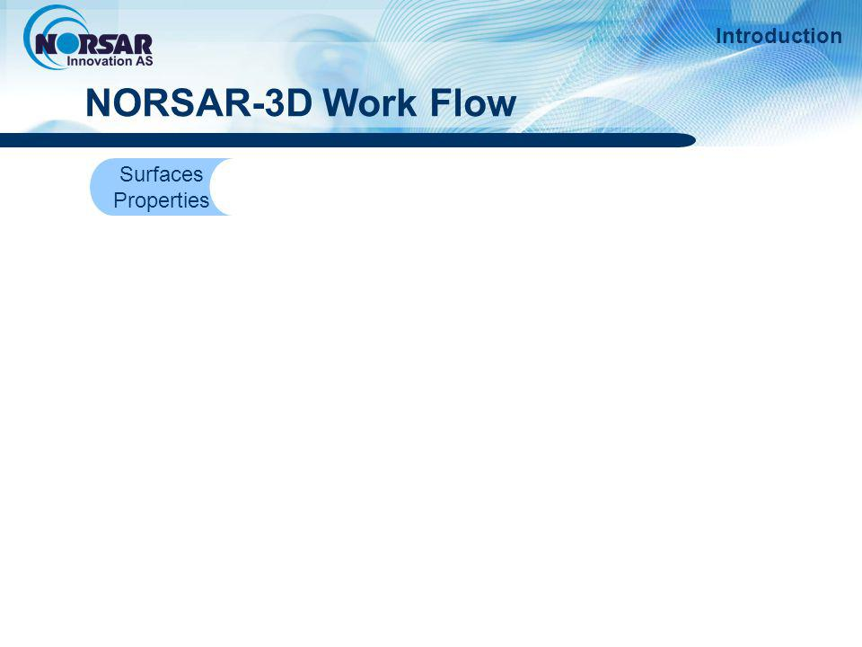 NORSAR-3D Work Flow Introduction Surfaces Properties
