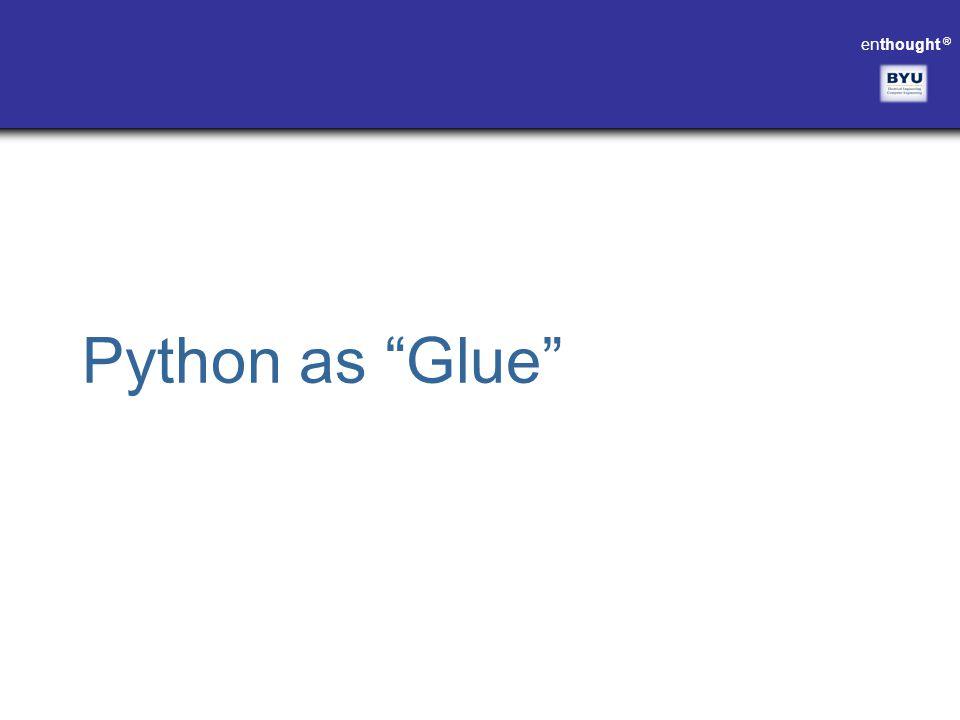 Python as Glue