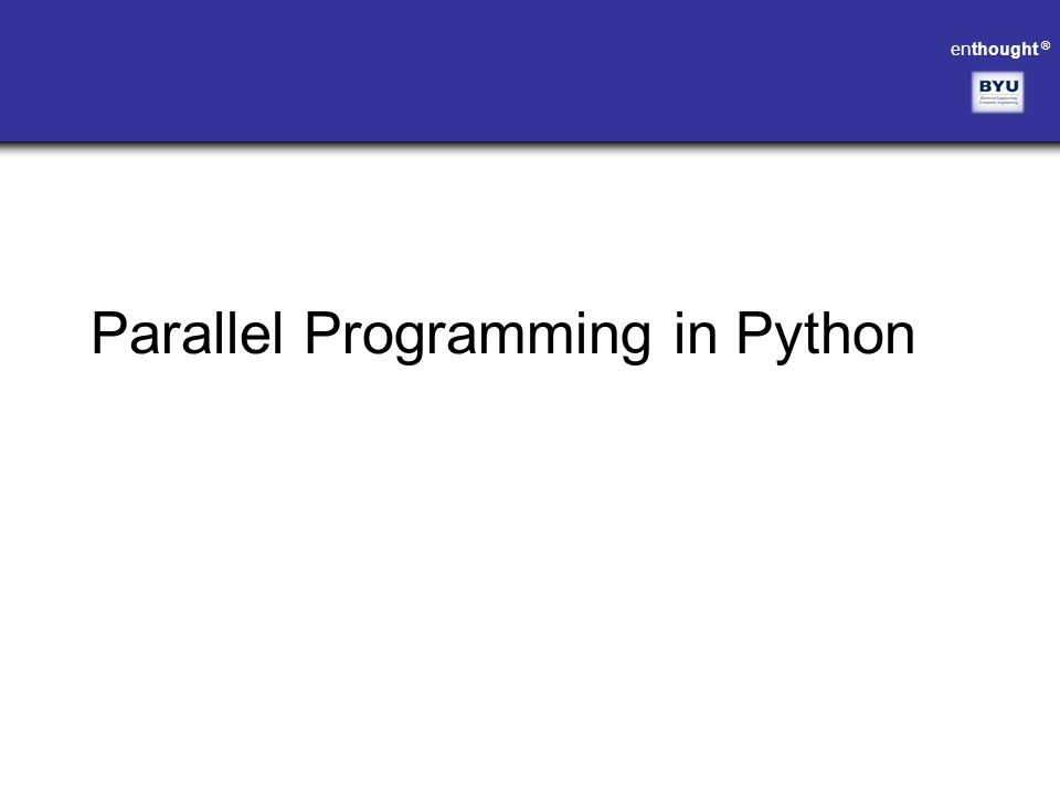 Parallel Programming in Python