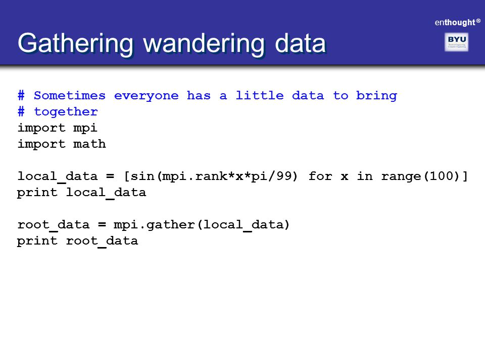 Gathering wandering data