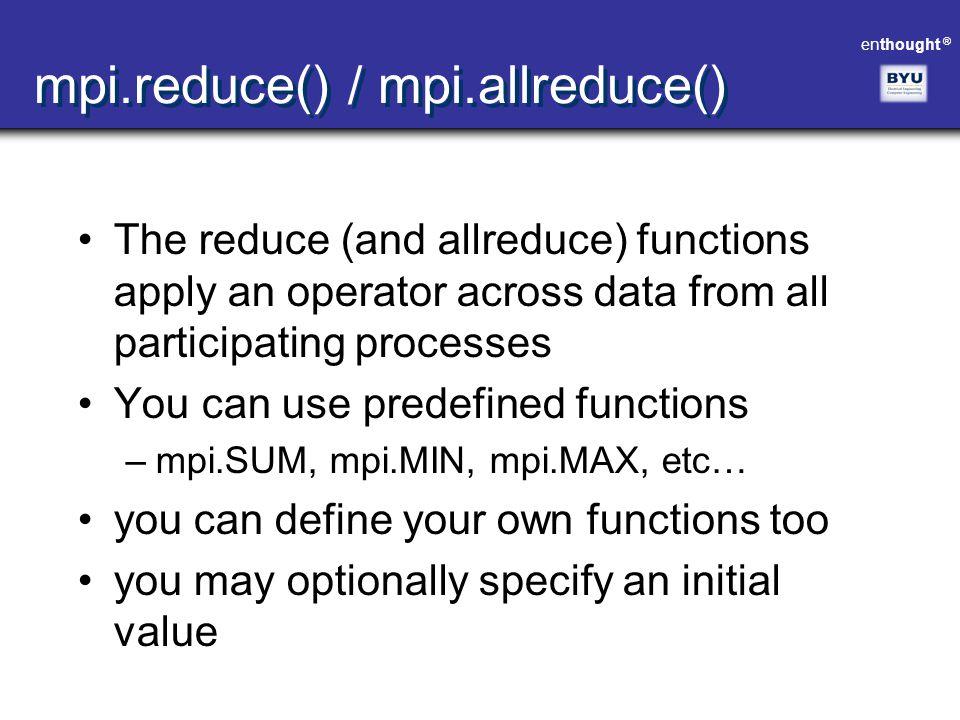 mpi.reduce() / mpi.allreduce()
