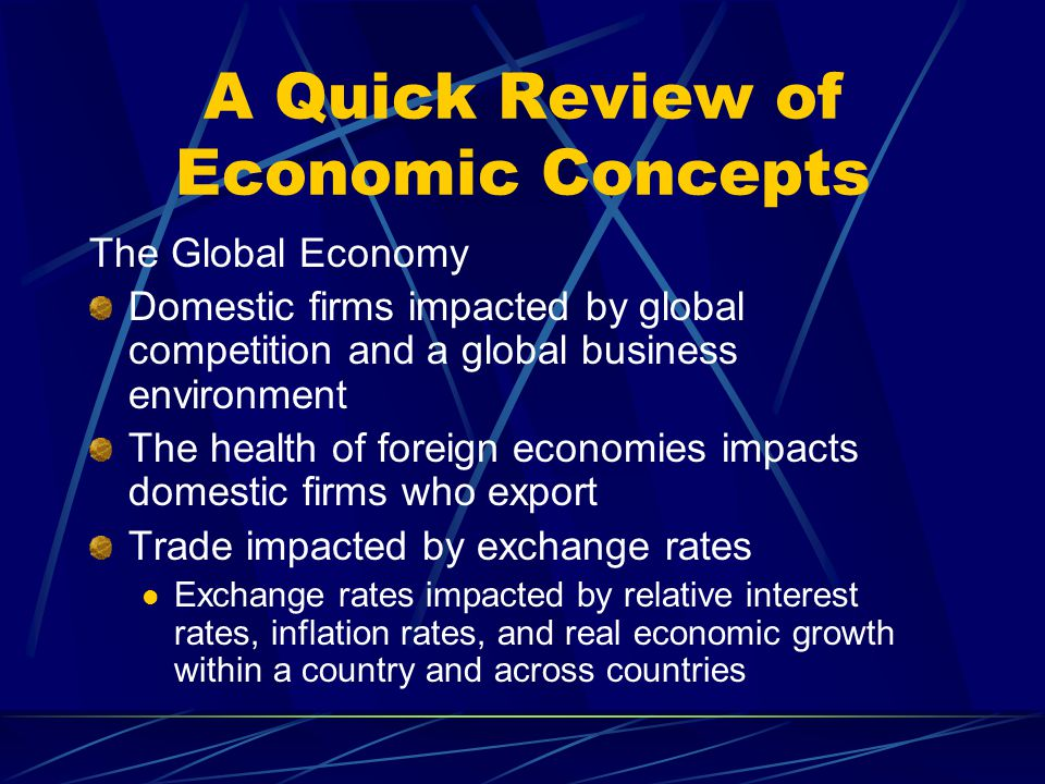 A Quick Review of Economic Concepts