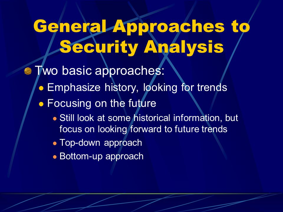 General Approaches to Security Analysis